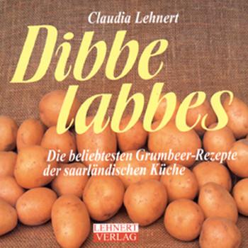 Dibbelabbes Die Beliebtesten Kartoffel Rezepte Aus Dem Saarland