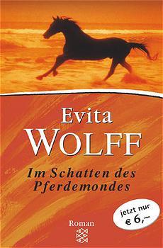 Im Schatten des Pferdemondes, Sonderausgabe - Evita Wolff