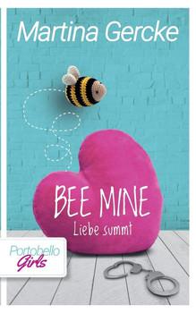 Bee mine - Liebe summt - Martina Gercke  [Taschenbuch]