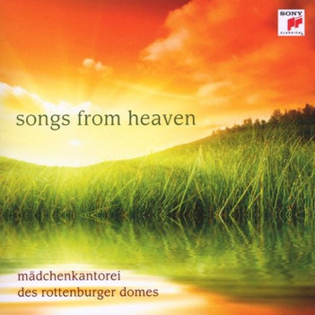 Mädchenkantorei des Rottenburger Domes - Songs from Heaven