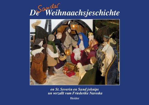 De Sander Weihnaachsjeschichte - Friederike Naroska  [Taschenbuch]