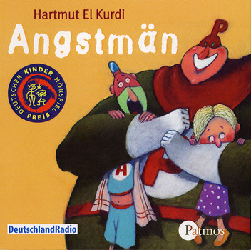 Angstmän. CD: Ein panisches Kammerspiel für Kinder