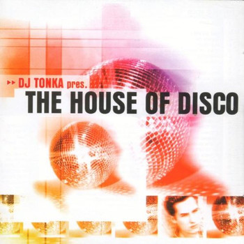 Various - DJ Tonka Presents the House of