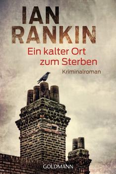 Ein kalter Ort zum Sterben. Ein Inspector-Rebus-Roman 21 - Kriminalroman - Ian Rankin  [Taschenbuch]