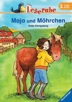 Leserabe. Maja und Möhrchen. 3. Lesestufe, ab 3. Klasse - Katja Königsberg