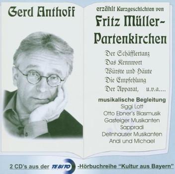Gerd Anthoff - Erzählt Fritz Müller-Partenk