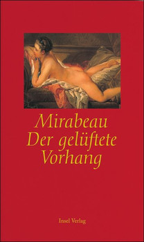 Der gelüftete Vorhang oder Lauras Erziehung - Honoré-Gabriel Riquetti Comte de Mirabeau  [Gebundene Ausgabe]