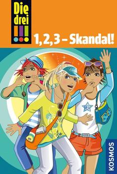 Die drei !!!, 1,2,3 - Skandal! - Henriette Wich  [Gebundene Ausgabe]