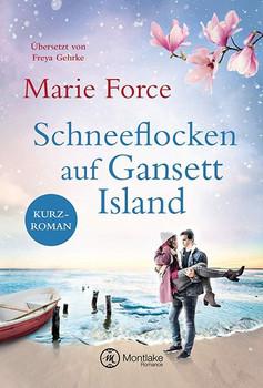 Schneeflocken auf Gansett Island - Marie Force  [Taschenbuch]