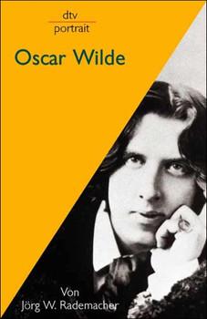 Oscar Wilde. - Jörg W. Rademacher