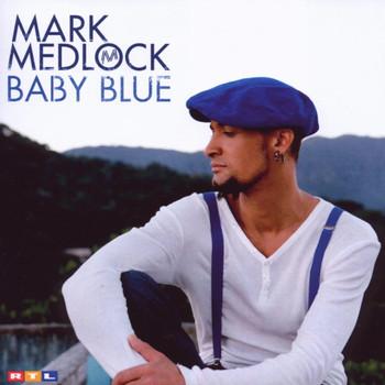 Mark Medlock - Baby Blue