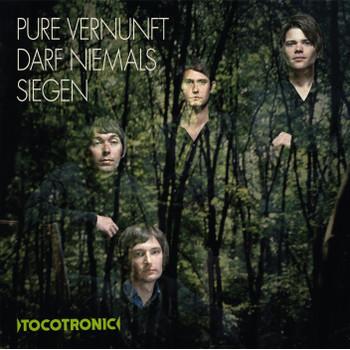 Tocotronic - Pure Vernunft Darf Niemals Siegen