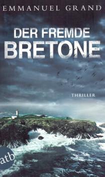 Der fremde Bretone - Emmanuel Grand [Taschenbuch]