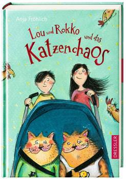 Lou und Rokko und das Katzenchaos - Fröhlich, Anja