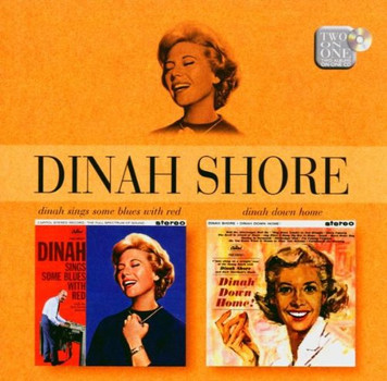 Dinah Shore - Dinah Sings Some Blues With Red/Dinah Down Home