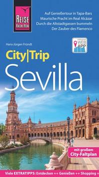 Reise Know-How CityTrip Sevilla. Reiseführer mit Stadtplan und kostenloser Web-App - Hans-Jürgen Fründt  [Taschenbuch]