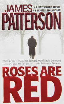 Roses Are Red (Alex Cross Novels) - James Patterson