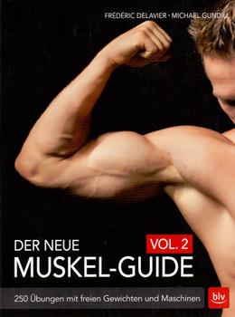 Der neue Muskel-Guide Vol. 2 - Fréderic Delavier [Taschenbuch]