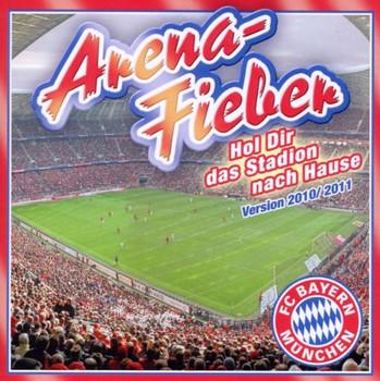 Various - FC Bayern Arenafieber - Version 2010/2011