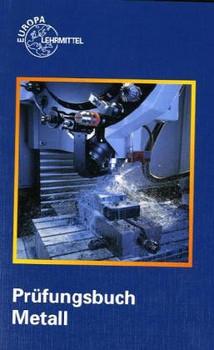 Prüfungsbuch Metall - Max Heinzler
