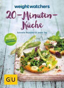Weight Watchers 20-Minuten-Küche. Schnelle Rezepte für jeden Tag - Weight  Watchers [Taschenbuch]