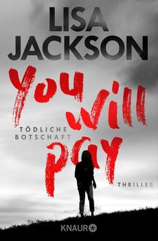 You will pay - Tödliche Botschaft. Thriller - Lisa Jackson  [Taschenbuch]