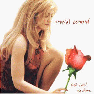 Crystal Bernard - Don'T Touch Me There