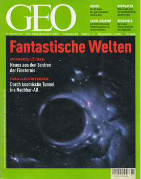 GEO Magazin 11/2002: Fantastische Welten - Schwarze Löcher, Paralleluniversen [Broschiert]