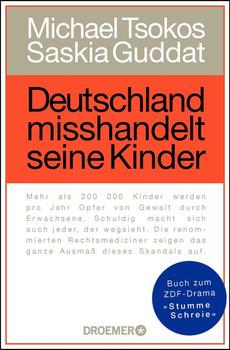 Deutschland misshandelt seine Kinder - Saskia Guddat  [Taschenbuch]