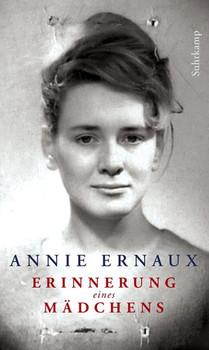 Erinnerung eines Mädchens - Annie Ernaux  [Gebundene Ausgabe]