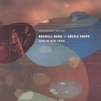 Roswell Rudd - Live in New York