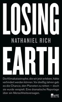 Losing Earth - Nathaniel Rich  [Gebundene Ausgabe]