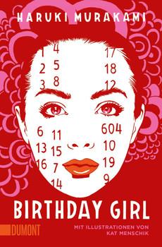 Birthday Girl. (vierfarbig illustrierte Ausgabe) - Haruki Murakami  [Taschenbuch]