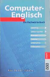 Computer- Englisch. Ein Fachwörterbuch. - Hans H. Schulze