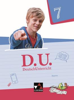 D.und – DeutschUnterricht - Bayern / D.und Bayern 7 - Ralph Ettrich  [Gebundene Ausgabe]