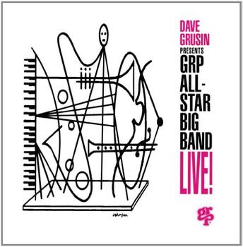 Grp All Star Big Band - Dave Grusin Presents Grp