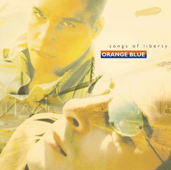 Orange Blue - Songs of Liberty