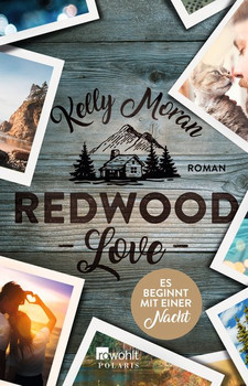 Redwood Love: Es beginnt mit einer Nacht - Kelly Moran [Broschiert]