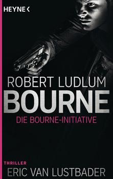 Die Bourne Initiative. Thriller - Robert Ludlum  [Taschenbuch]
