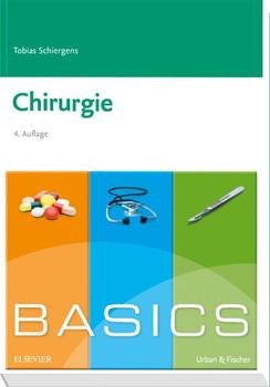 BASICS Chirurgie - Tobias Schiergens [Taschenbuch]
