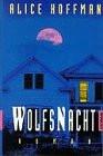 Wolfsnacht - Alice Hoffman