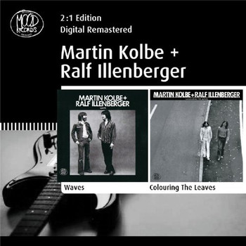 Martin & Illenberger,Ralf Kolbe - Waves / Colouring The Leaves