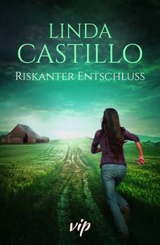 Riskanter Entschluss. Zwei Romane in einem Band - Linda Castillo  [Gebundene Ausgabe]