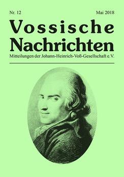 Vossische Nachrichten. Nr. 12 (Mai 2018) - Johann-Heinrich-Voß-Gesellschaft  [Taschenbuch]