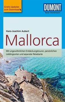DuMont Reise-Taschenbuch Reiseführer Mallorca. mit Online-Updates als Gratis-Download - Hans-Joachim Aubert  [Taschenbuch]