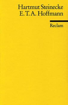 E. T. A. Hoffmann - Hartmut Steinecke