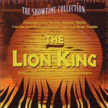 Showtime Orch & Singers - The Lion King