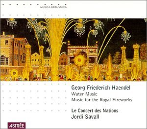 Savall - Water Music/Mus.F.T.Royal Fireworks