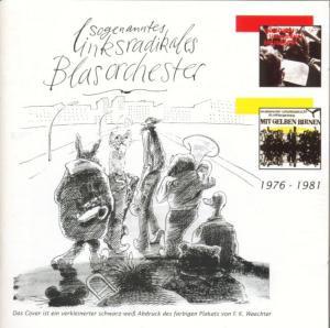 Sogenanntes Linksradikales Blasorchester - 1976-1981
