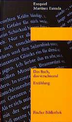 Das Buch, das verschwand - Ezequiel Martinez Estrada